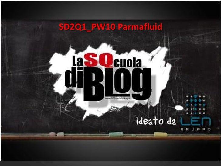 SD2Q1_PW10 Parmafluid