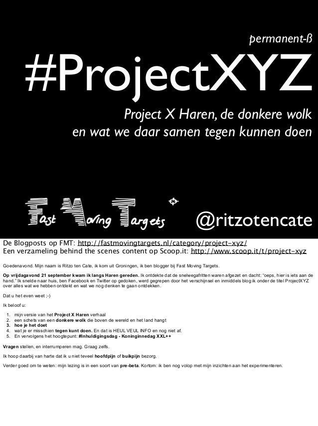 #ProjectXYZpermanent-ß@ritzotencateProject X Haren, de donkere wolken wat we daar samen tegen kunnen doenDe Blogposts op F...