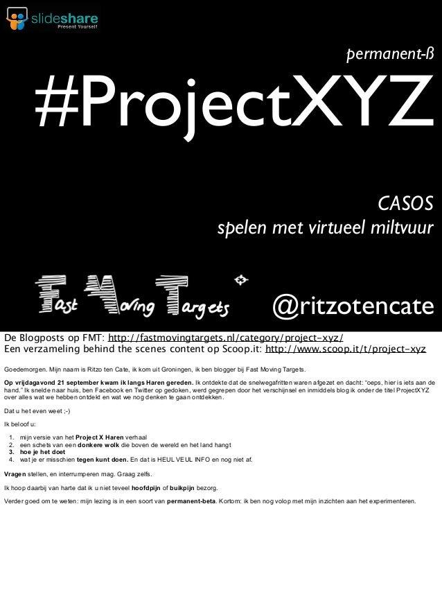 permanent-ß  #ProjectXYZ CASOS spelen met virtueel miltvuur  @ritzotencate De Blogposts op FMT: http://fastmovingtargets.n...