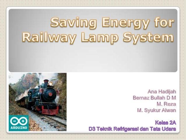 Alat ini bertujuan untuk melakukan penghematan energi pada terowongan dengan menggunakan sound sensor, alat ini berfungsi ...