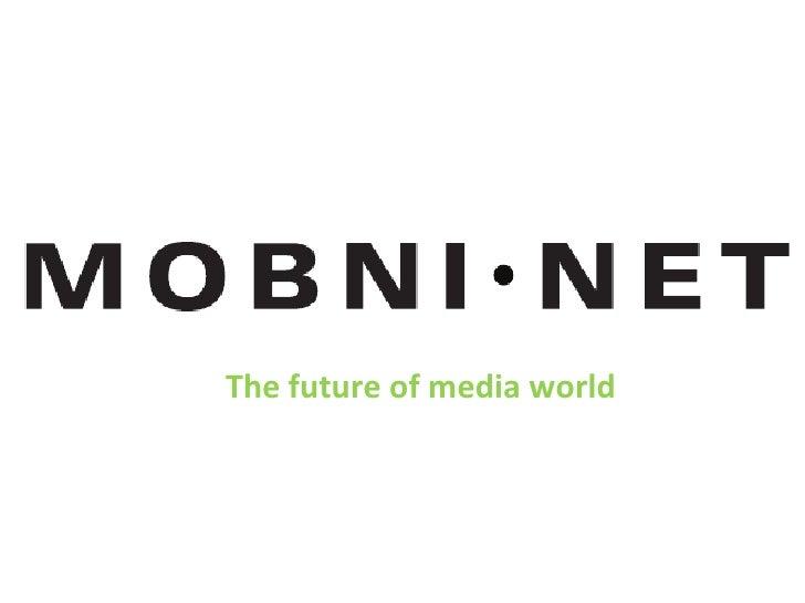 The future of media world