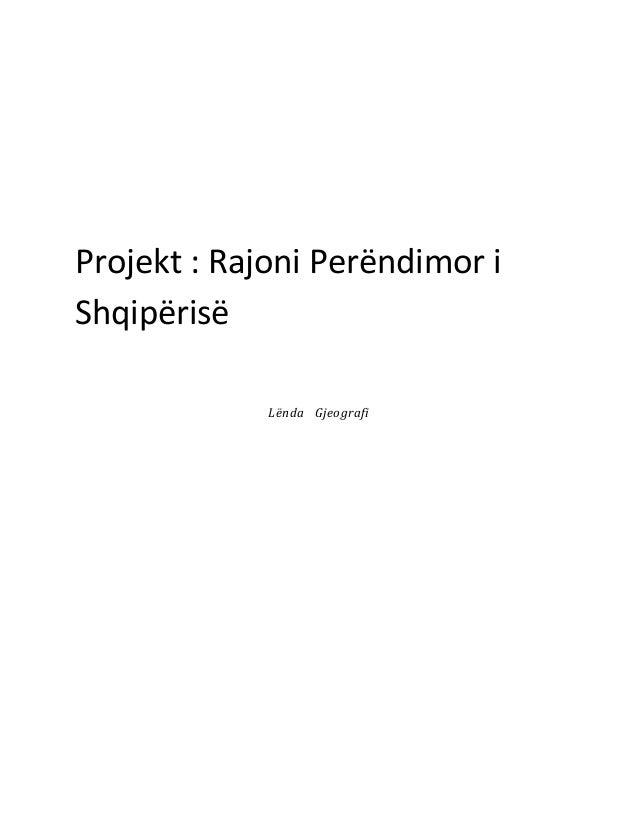 Projekt : Rajoni Perëndimor i Shqipërisë Lënda Gjeografi