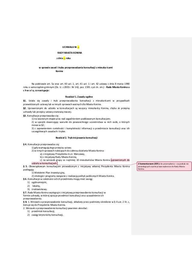 UCHWAŁA Nr … RADY MIASTA KONINA z dnia … roku w sprawie zasad i trybu przeprowadzania konsultacji z mieszkańcami Konina Na...