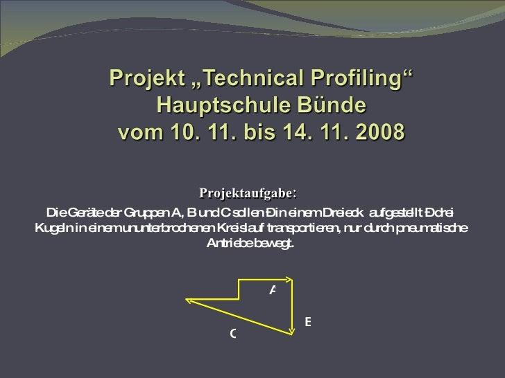 Projektaufgabe:   Die Geräte der Gruppen A, B und C sollen – in einem Dreieck  aufgestellt – drei Kugeln in einem ununterb...