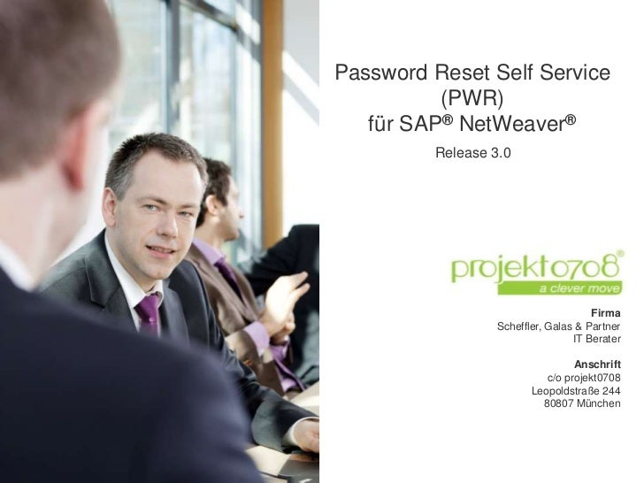 Password Reset Self Service          (PWR)   für SAP® NetWeaver®         Release 3.0                                     F...