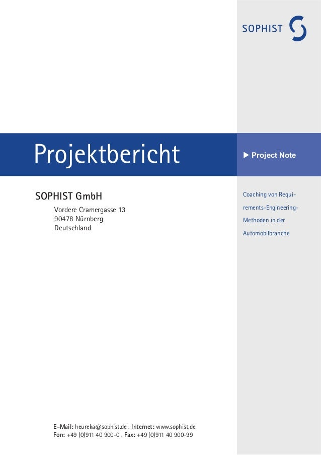 Coaching von Requi- rements-Engineering- Methoden in der Automobilbranche Projektbericht u Project Note E-Mail: heureka@so...