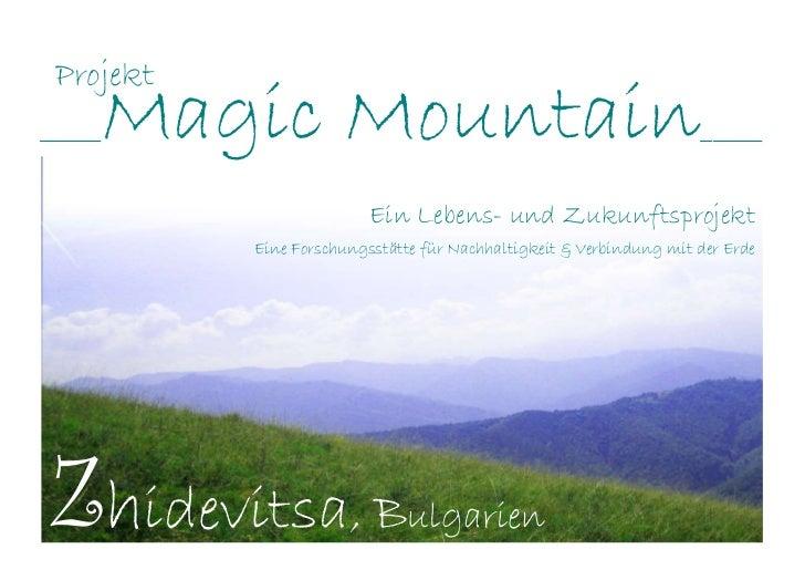Projekt_____   Magic Mountain                                               _____                          Ein Lebens- und...