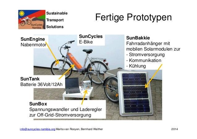 Sustainable  Transport  Solutions  Fertige Prototypen  SunEngine  Nabenmotor  SunTank  Batterie 36Volt/12Ah  SunCycles  E-...