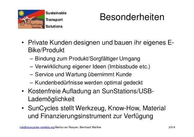 Sustainable  Transport  Solutions  Besonderheiten  • Private Kunden designen und bauen ihr eigenes E-Bike/  Produkt  – Bin...
