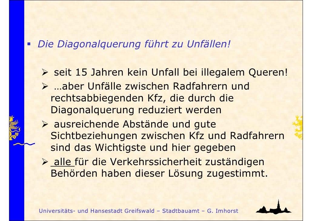Die Diagonalquerung führt zu Unfällen!    seit 15 Jahren kein Unfall bei illegalem Queren!    …aber Unfälle zwischen Radfa...