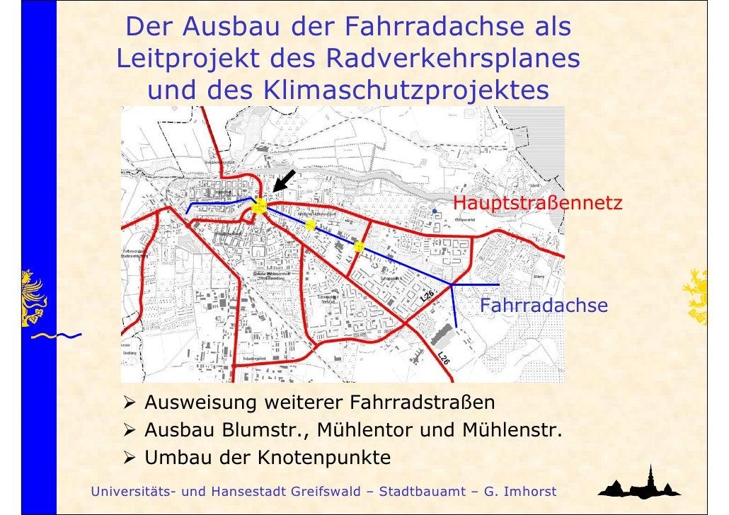 Der Ausbau der Fahrradachse als   Leitprojekt des Radverkehrsplanes     und des Klimaschutzprojektes                      ...