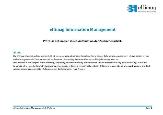 effimag Information Management AG, Wollerau Seite 1 effimag Information Management Prozesse optimieren durch Automation de...