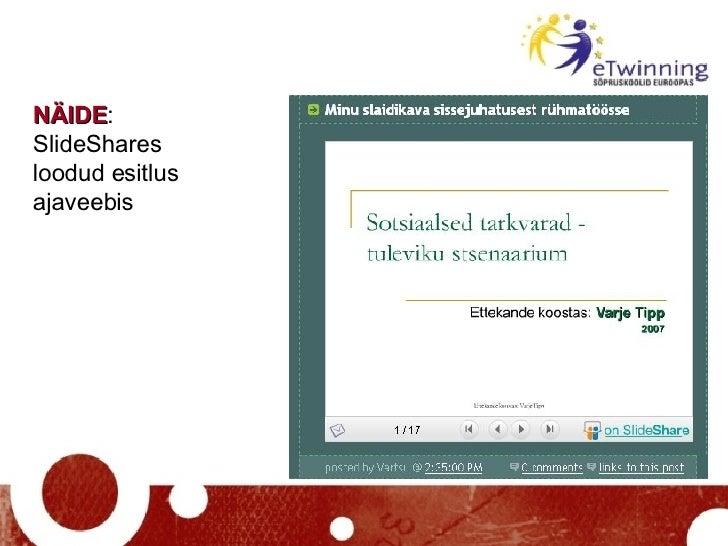 NÄIDE : SlideShares loodud esitlus ajaveebis