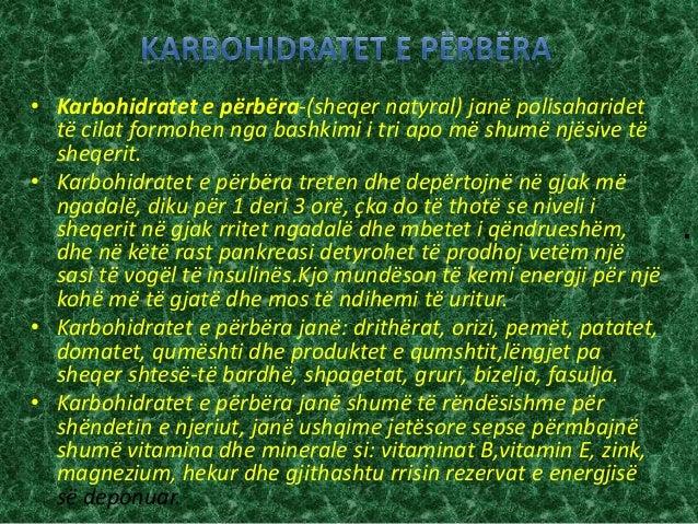 . • Karbohidratet e përbëra-(sheqer natyral) janë polisaharidet të cilat formohen nga bashkimi i tri apo më shumë njësive ...