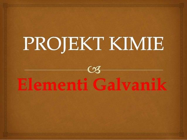 Elementi Galvanik