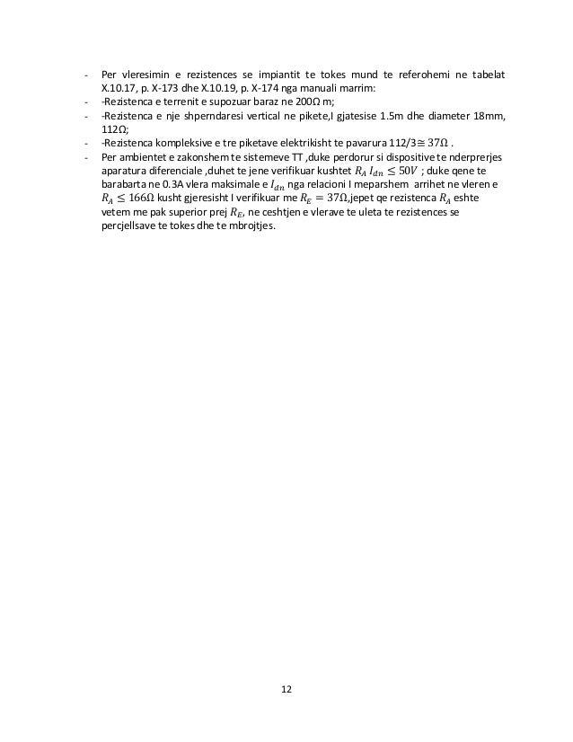 12 - Per vleresimin e rezistences se impiantit te tokes mund te referohemi ne tabelat X.10.17, p. X-173 dhe X.10.19, p. X-...
