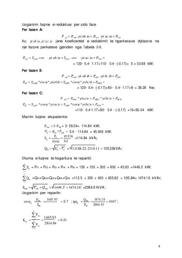4 Llogarisim fuqine e reduktuar per cdo faze Per fazen A: n n nP nA PAB p( ab )a PAC p( ac )a PA0 Ku: p( ab )a, ...