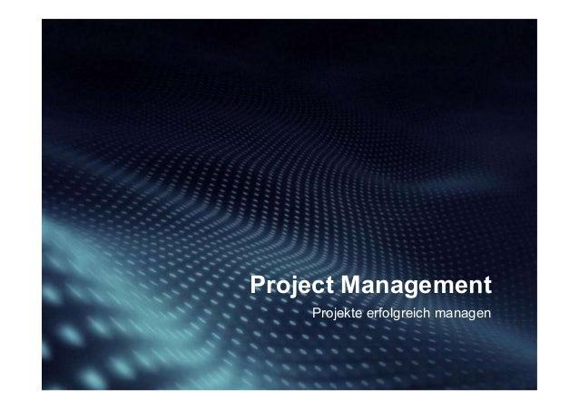 Projekte erfolgreich managen Project Management