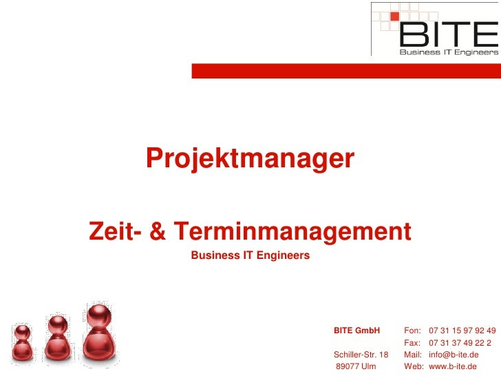 Projektmanager  Zeit- & Terminmanagement        Business IT Engineers                                    BITE GmbH        ...