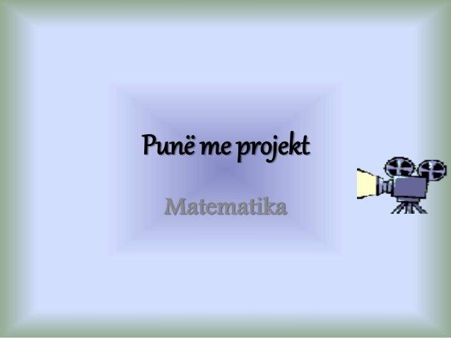 Punë me projekt Matematika