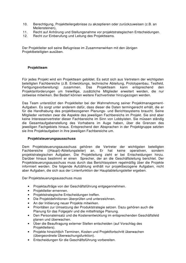 10.       Berechtigung, Projektteilergebnisse zu akzeptieren oder zurückzuweisen (z.B. an           Meilensteinen), 11.   ...