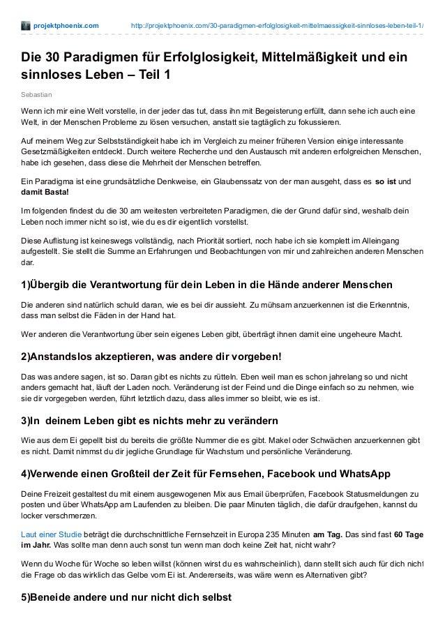 projektphoenix.com http://projektphoenix.com/30-paradigmen-erfolglosigkeit-mittelmaessigkeit-sinnloses-leben-teil-1/ Sebas...