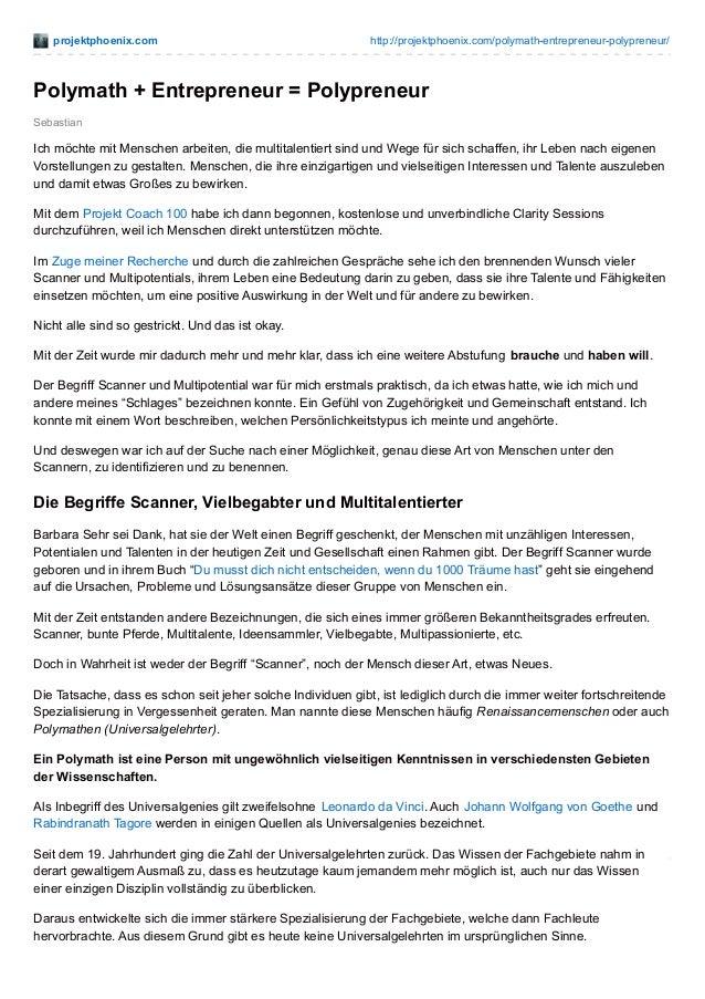 projektphoenix.com http://projektphoenix.com/polymath-entrepreneur-polypreneur/ Sebastian Polymath + Entrepreneur = Polypr...