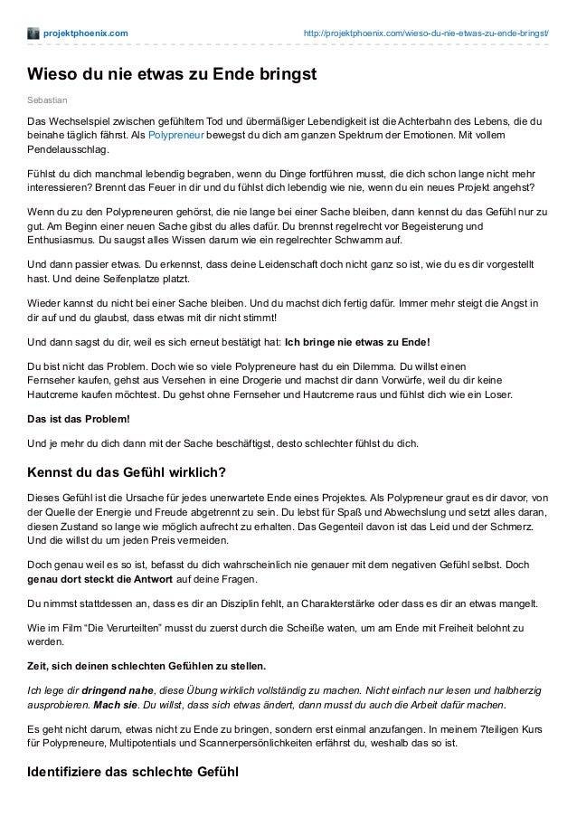 projektphoenix.com http://projektphoenix.com/wieso-du-nie-etwas-zu-ende-bringst/ Sebastian Wieso du nie etwas zu Ende brin...