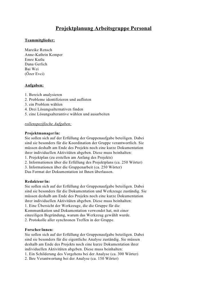 Projektplanung Arbeitsgruppe Personal  Teammitglieder:  Mareike Rensch Anne-Kathrin Kemper Emre Kutlu Dana Gerlich Bai Wei...