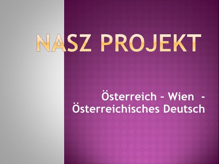 Österreich – Wien -Österreichisches Deutsch
