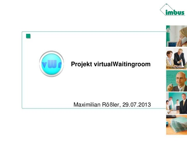 Projekt virtualWaitingroom Slide 2