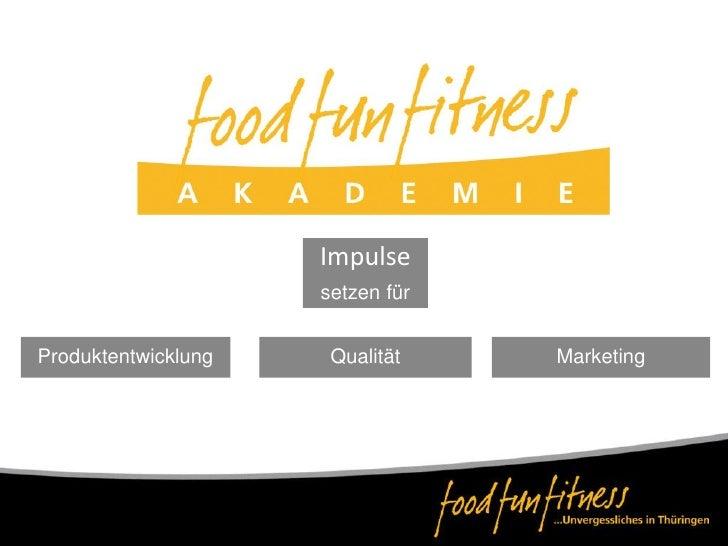 Projektvorstellung Food Fun Fitness Pilgernamelsterradweg