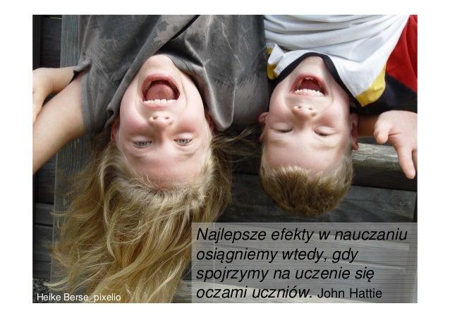 Co ma największy wpływ na osiągnięcia             uczniów?                         http://tinyurl.com/d4pa8bw