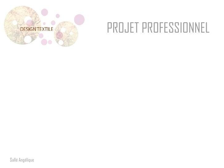 Sallé Angélique PROJET PROFESSIONNEL
