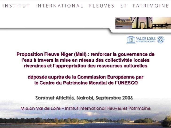 Proposition Fleuve Niger (Mali) : renforcer la gouvernance de  l'eau à travers la mise en réseau des collectivités locales...