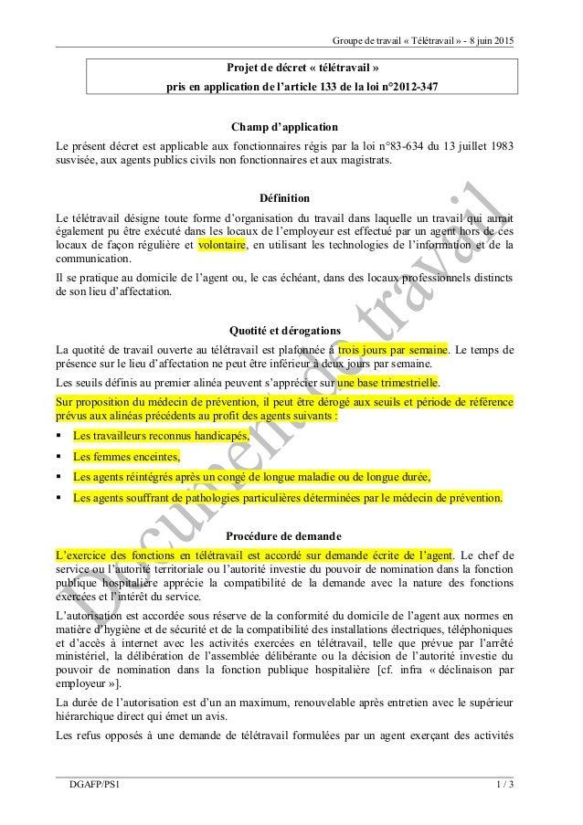 Groupe de travail « Télétravail » - 8 juin 2015 Projet de décret « télétravail » pris en application de l'article 133 de l...