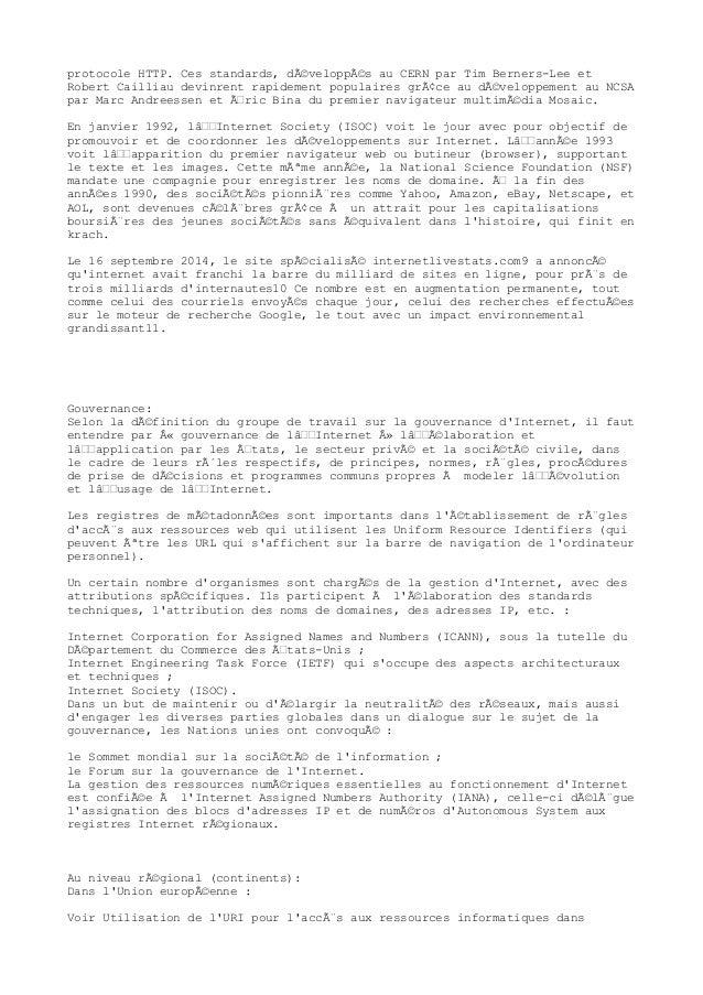 protocole HTTP. Ces standards, développés au CERN par Tim Berners-Lee et Robert Cailliau devinrent rapidement populaires...