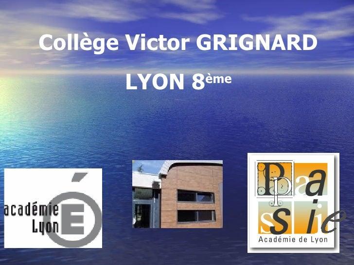 Collège Victor GRIGNARD LYON 8 ème