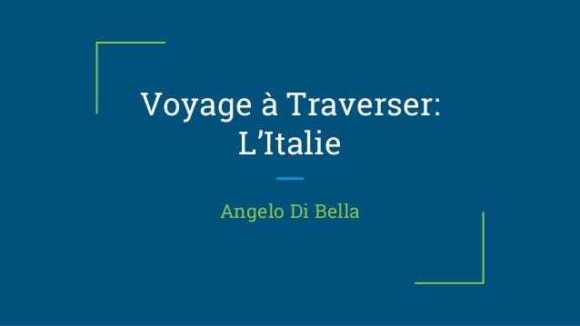 Voyage à Traverser: L'Italie Angelo Di Bella