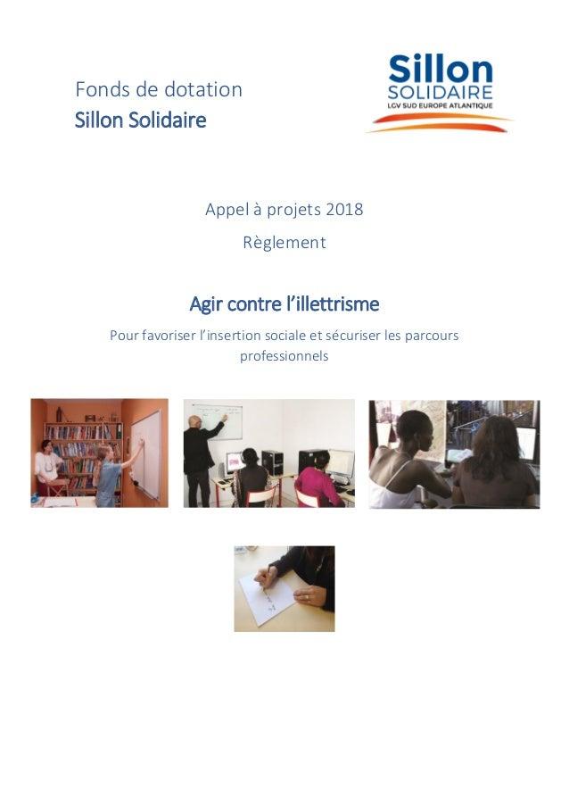 Fonds de dotation Sillon Solidaire Appel à projets 2018 Règlement Agir contre l'illettrisme Pour favoriser l'insertion soc...