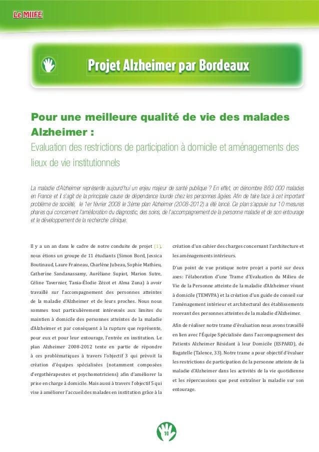 Projet Alzheimer par Bordeaux  Pour une meilleure qualité de vie des malades  Alzheimer :  Evaluation des restrictions de ...