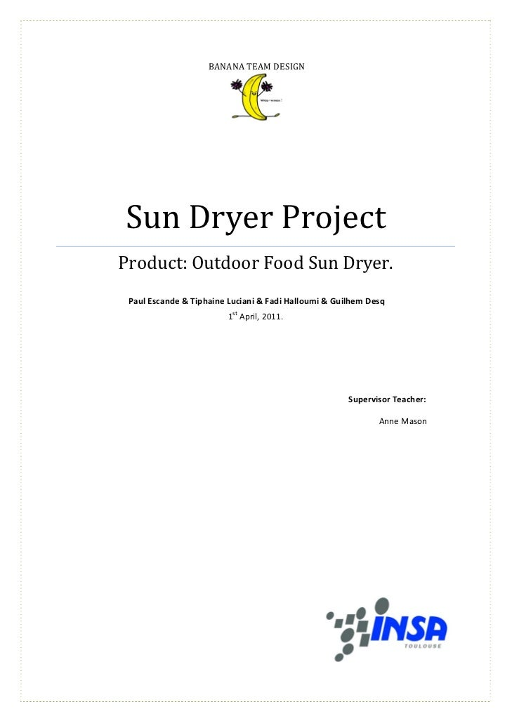 BANANA TEAM DESIGN                                                               Sun	Dryer	Project	        Product:	Outdoo...
