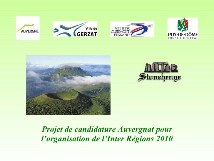 Projet de candidature Auvergnat pour l'organisation de l'Inter Régions 2010