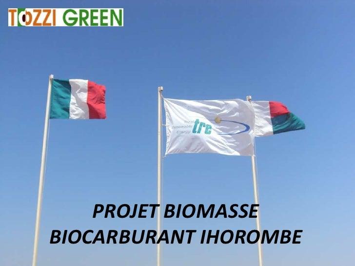 PROJET BIOMASSEBIOCARBURANT IHOROMBE
