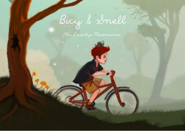 Bicy & SnellPar Lorenzo Mastroianni