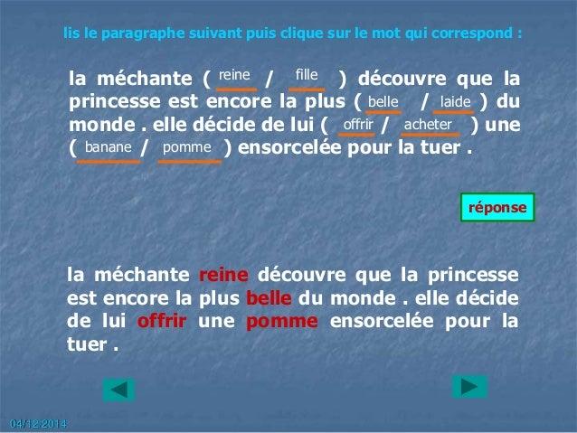 la méchante ( / ) découvre que la princesse est encore la plus ( / ) du monde . elle décide de lui ( / ) une ( / ) ensorce...