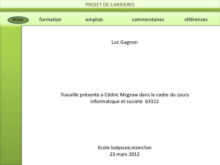 PROJET DE CARRIERESIntro   formation          emplois             commentaires           références                       ...