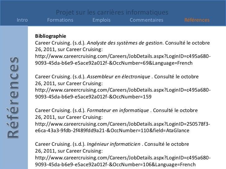 Projet sur les carrières informatiquesIntro        Formations          Emplois          Commentaires            Références...
