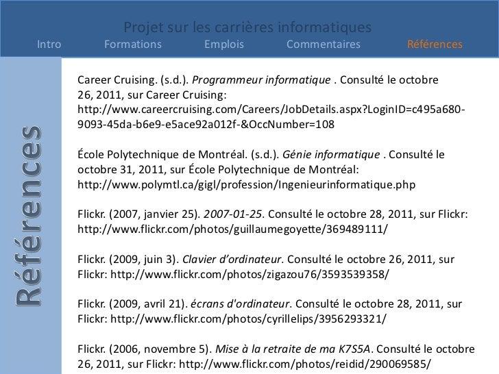 Projet sur les carrières informatiquesIntro        Formations           Emplois          Commentaires              Référen...