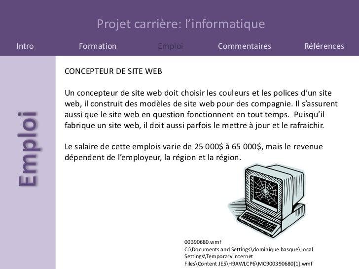 Projet carrière: l'informatiqueIntro       Formation             Emploi               Commentaires                    Réfé...